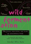 wild-fermentation-book-review-by-sandor-ellix-katz-book-cover-image